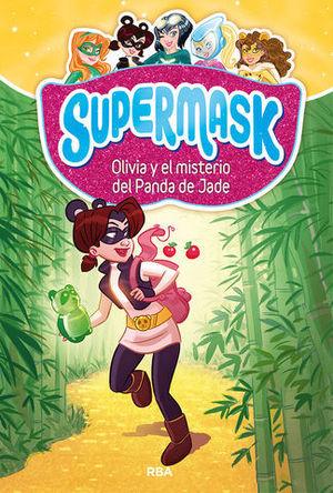 SUPERMASK.  OLIVIA Y EL MISTERIO DEL PANDA DE JADE