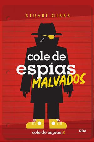 COLE DE ESPIAS MALVADOS