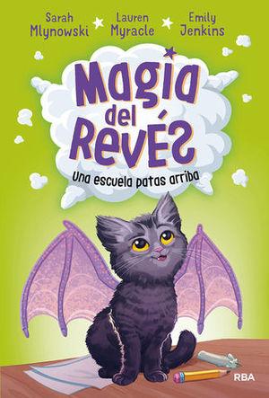 MAGIA DEL REVES.  UNA ESCUELA PATAS ARRIBA