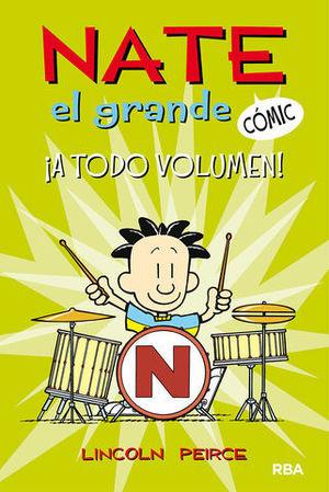 NATE EL GRANDE #2. ¡A TODO VOLUMEN!.