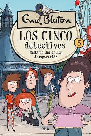 LOS CINCO DETECTIVES.  MISTERIO DEL COLLAR DESAPARECIDO