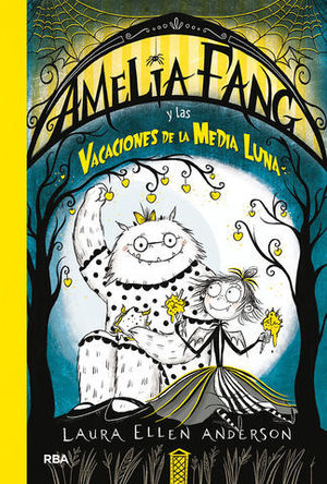 AMELIA FANG Y LAS VACACIONES DE LA MEDIA LUNA.