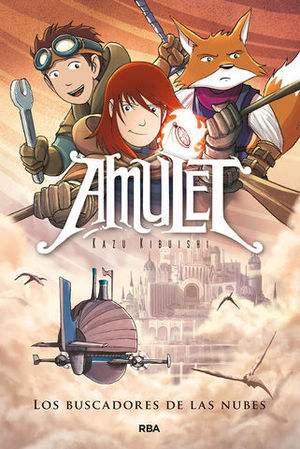 AMULET.  LOS BUSCADORES DE LAS NUBES