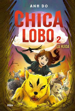 CHICA LOBO 2. LA HUIDA.