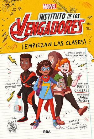 INSTITUTO DE LOS VENGADORES.  ¡ EMPIEZAN LAS CLASES !