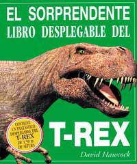 SORPRENDENTE LIBRO DESPLEGABLE DEL T-REX, EL