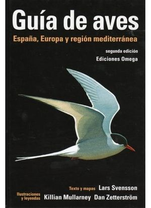 GUIA DE AVES ESPAÑA, EUROPA REGION MEDITERRANEA 2ª ED. 2010