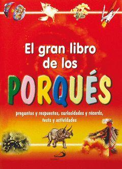 GRAN LIBRO DE LOS PORQUES, EL