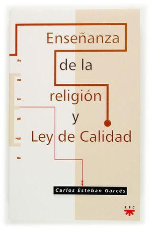ENSEÑANZA DE LA RELIGION Y LA LEY DE CALIDAD
