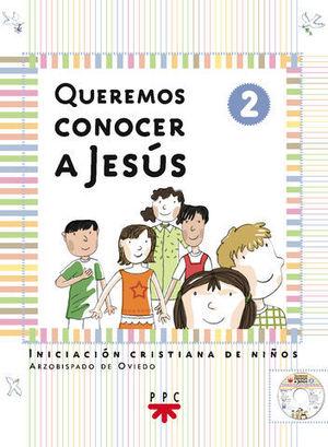 QUEREMOS CONOCER A JESUS 2
