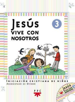 JESUS VIVE CON NOSOTROS 3 LIBRO + CD