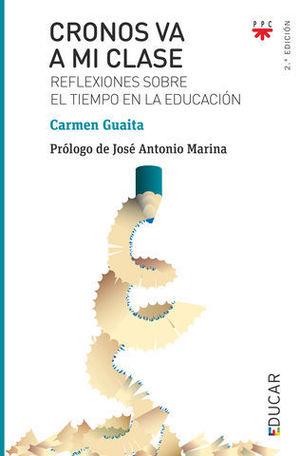 110 CRONOS VA A MI CLASE REFLEXIONES SOBRE EL TIEMPO EN LA EDUCACIÓN