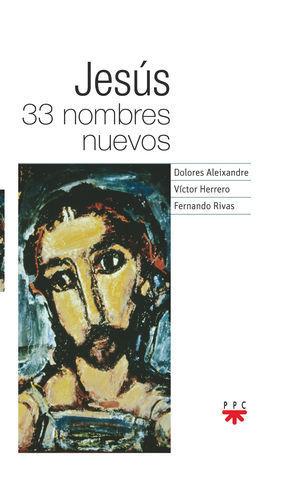 JESUS 33 NOMBRES NUEVOS