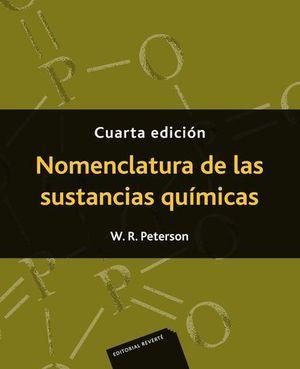 NOMENCLATURA DE LAS SUSTANCIAS QUIMICAS 4ª ED.