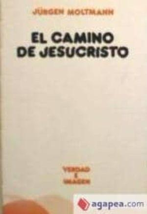 EL CAMINO DE JESUCRISTO