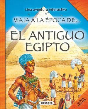 VIAJA A LA EPOCA DE EL ANTIGUO EGIPTO