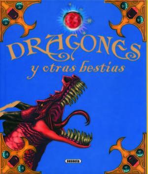 DRAGONES Y OTRAS BESTIAS