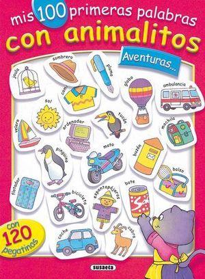 MIS 100 PRIMERAS PALABRAS CON ANIMALITOS AVENTURAS