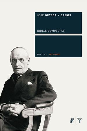 OBRAS COMPLETAS TOMO V 1932-1940