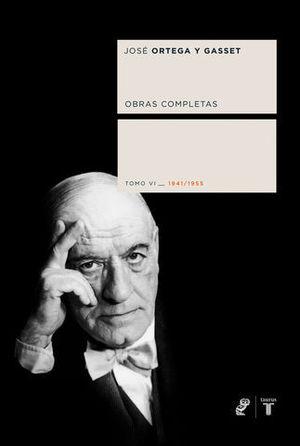 OBRAS COMPLETAS TOMO VI 1941-1955