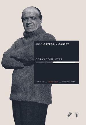 OBRAS COMPLETAS TOMO VII 1902-1925