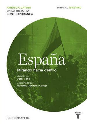 ESPAÑA MIRANDO HACIA DENTRO