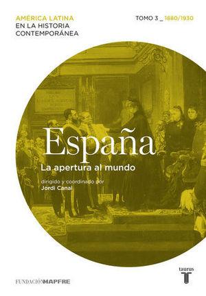 ESPAÑA LA APERTURA AL MUNDO