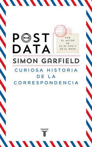 POST-DATA CURIOSA HISTORIA DE LA CORRESPONDENCIA