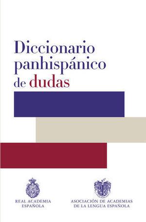 DICCIONARIO PANHISPANICO DE DUDAS ED. 2015