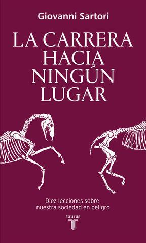 LA CARRERA HACIA NINGUN LUGAR