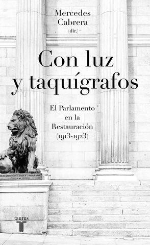 CON LUZ Y TAQUIGRAFOS. EL PARLAMENTO