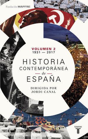 HISTORIA CONTEMPORANEA DE ESPAÑA TOMO 2