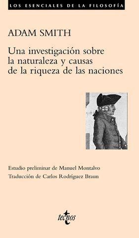 INVESTIGACION SOBRE LA NATURALEZA Y CAUSAS DE LA RIQUEZA DE LAS NACION
