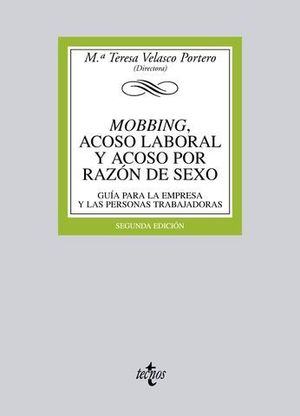 MOBBING: ACOSO LABORAL Y ACOSO POR RAZON DE SEXO 2ª ED. 2011