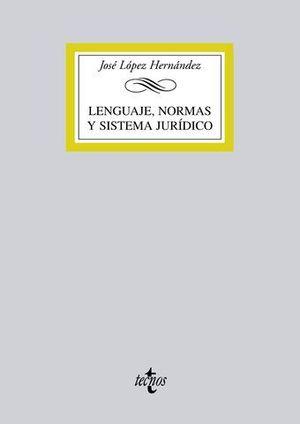 LENGUAJE, NORMAS Y SISTEMA JURIDICO