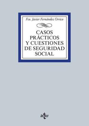 CASOS PRACTICOS Y CUESTIONES DE SEGURIDAD SOCIAL