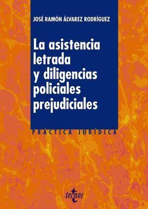 LA ASISTENCIA LETRADA Y DILEGENCIAS POLICIALES PREJUDICIALES