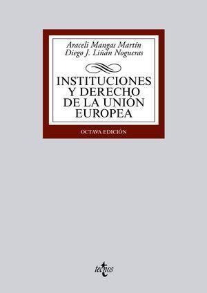INSTITUCIONES Y DERECHO DE LA UNION EUROPEA 8ª ED. 2014