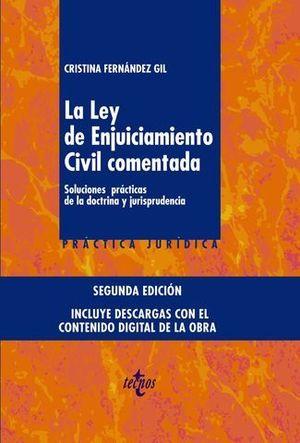 LA LEY DE ENJUICIAMIENTO CIVIL COMENTADA. SOLUCIONES PRACTICAS