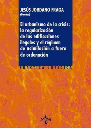 EL URBANISMO DE LA CRISIS: LA REGULARIZACION DE LAS EDIFICACIONES...