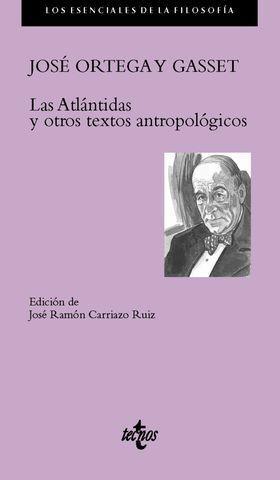 LAS ATLANTIDAS Y OTROS TEXTOS ANTROPOLOGICOS