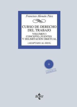 CURSO DE DERECHO DEL TRABAJO VOLUMEN I