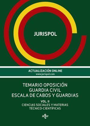 TEMARIO OPOSICION GUARDIA CIVIL ESCALA DE CABOS Y GUARDIAS VOL II
