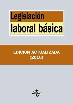 LEGISLACION LABORAL BASICA ED. 2016