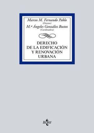 DERECHO DE LA EDIFICACION Y RENOVACION URBANA ED. 2016
