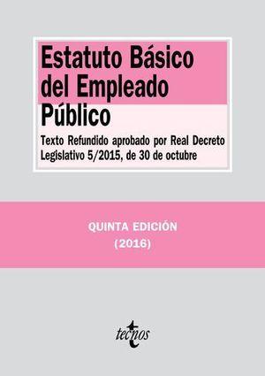 ESTATUTO BASICO DEL EMPLEADO PUBLICO 5ª ED. 2016