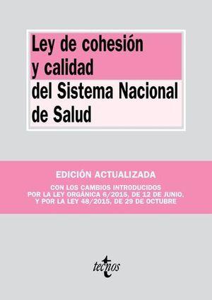 LEY DE COHESION Y CALIDAD DEL SISTEMA NACIONAL DE SALUD ED. 2016