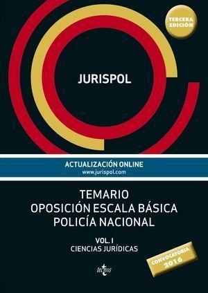 TEMARIO OPOSICION ESCALA BASICA POLICIA NACIONAL VOL I C. JURIDICAS