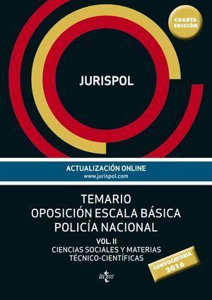 TEMARIO OPOSICION ESCALA BASICA POLICIA NACIONAL VOL II CCSS 2016