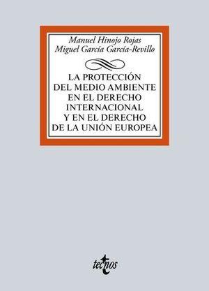 LA PROTECCION DEL MEDIO AMBIENTE EN EL DERECHO INTERNACIONAL